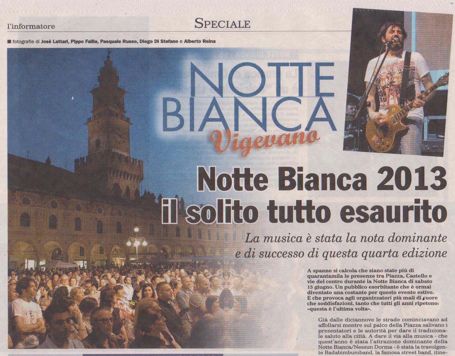 Notte Bianca 2013 Grande Successo