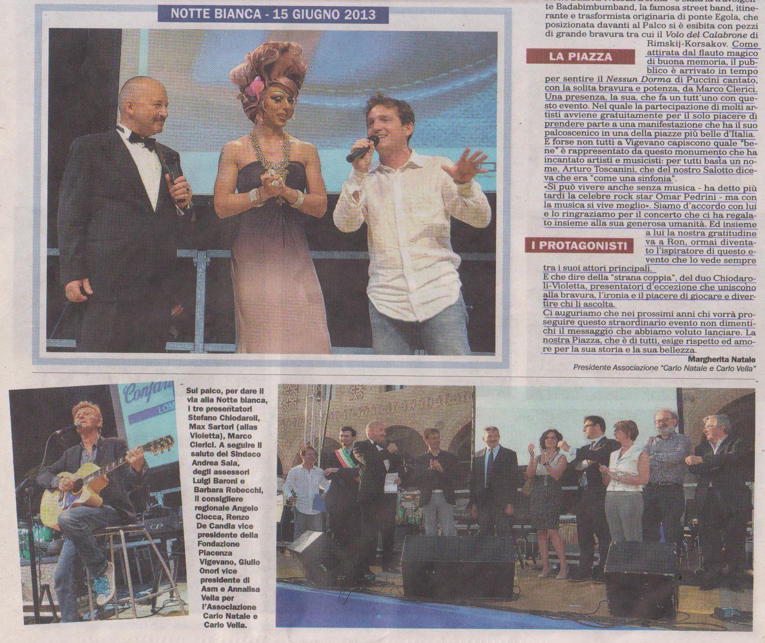 Marco Clerici con RON, Stefano Chiodaroli, la Violetta ed i politici