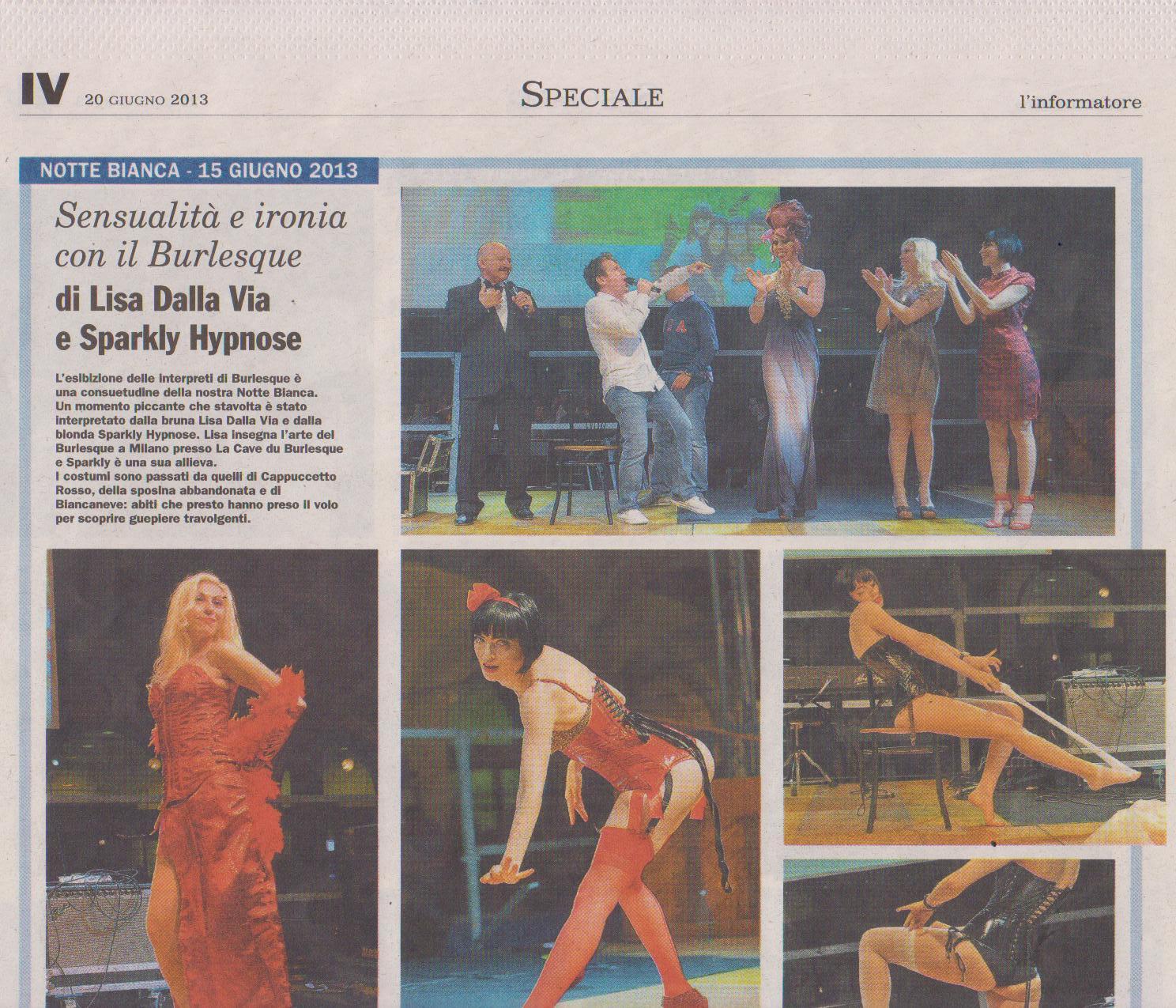Sul palco centrale con Stefano Chiodaroli, la Violetta ed il Burlesque