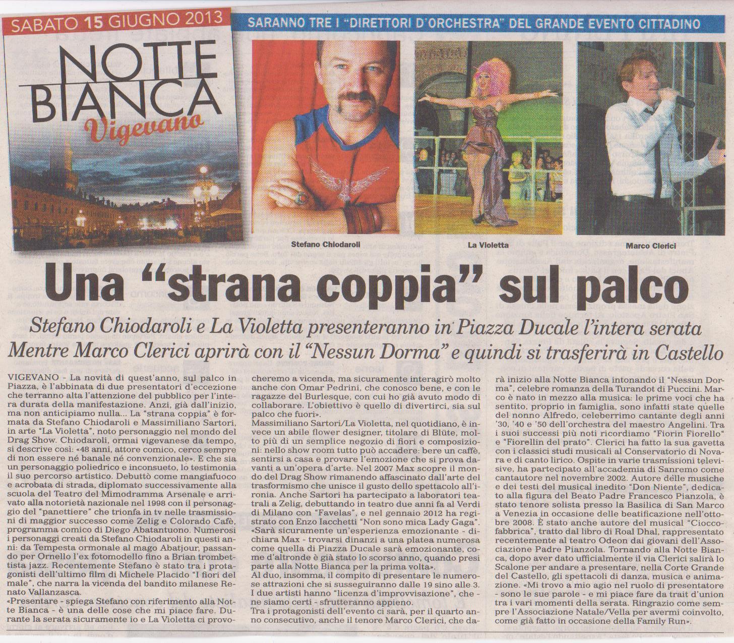 Stefano Chiodaroli, Violetta e Marco Clerici per la notte bianca 2013